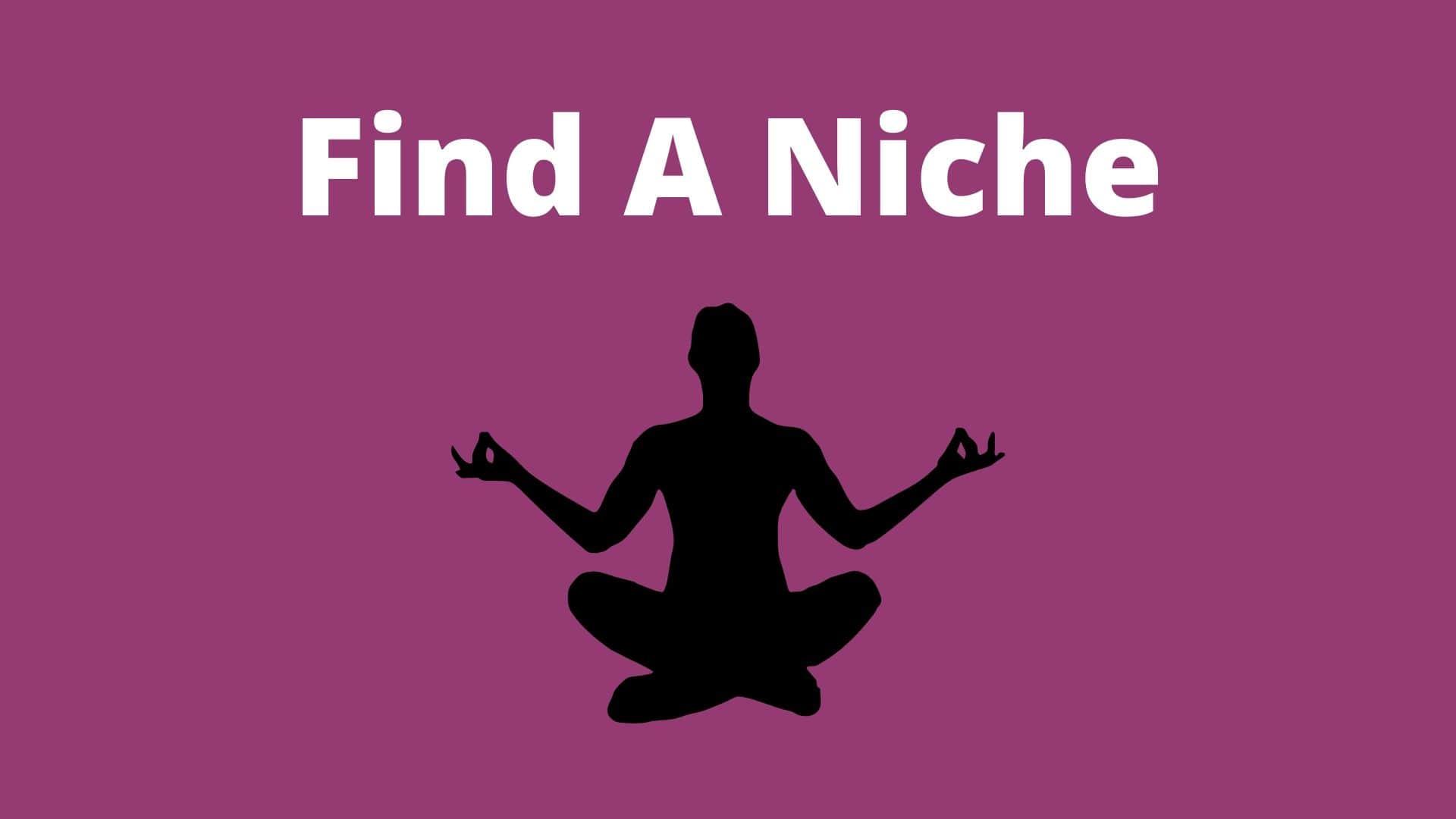Yoga Teacher - Find A Niche